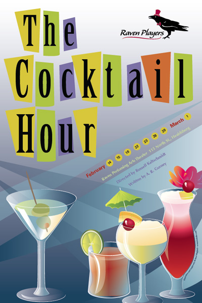 The Cocktail Hour – Theatrical Poster » Artstudios: www.artstudios.com/?p=71